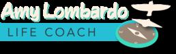 Amy E. Lombardo, Life Coach